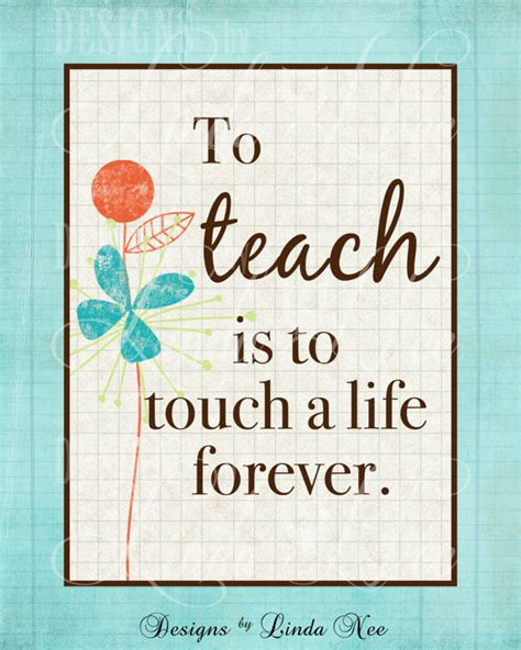 printable quotes for classroom printable wall decor to teach is to touch a life forever