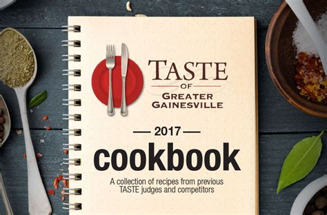 2017 taste of greater gainesville cookbook home living