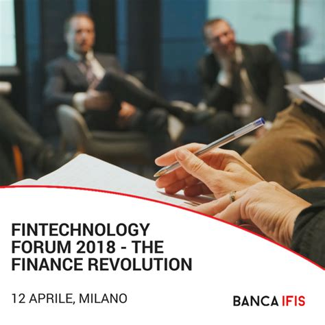 ifis quotazione fintechnology forum 2018 the finance revolution 12