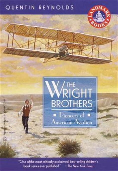 the wright brothers books the wright brothers by quentin reviews