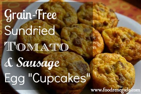klondike do not eat those cupcakes books sundried tomato and sausage egg cupcakes food renegade