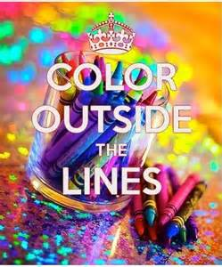 color me saying color outside the lines rainbow color quotes