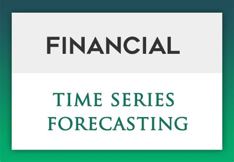 Time Series Financial Market Forecasting 1 financial time series forecasting an easy approach datascience
