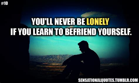 Lonely Quotes Motivational Quotes For Loneliness Quotesgram