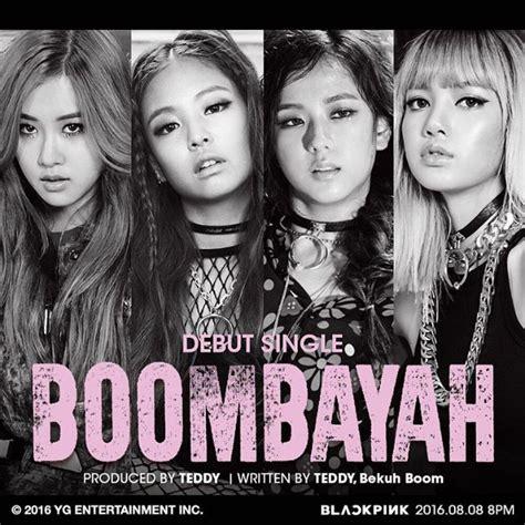 blackpink tentang debut dengan lagu boombayah black pink usung konsep