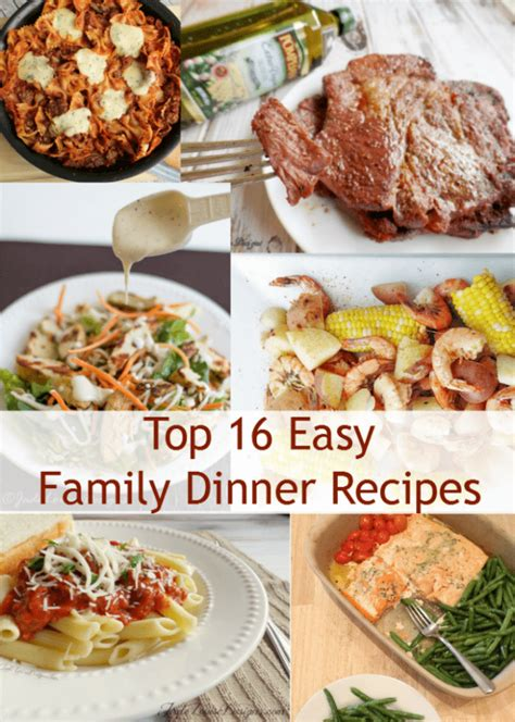 top 16 easy dinner recipes for the family