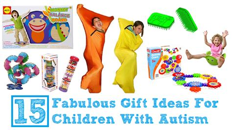 15 Fabulous Gift Ideas For Children With Autism Autism Ideas