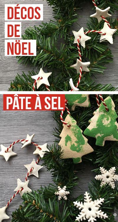 Decoration De Noel Pate A Sel by Diy D 233 Corations Et Guirlandes De No 235 L En P 226 Te 224 Sel