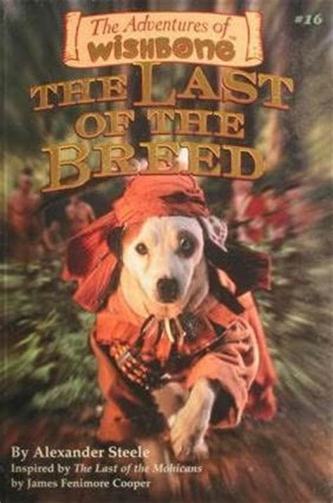 wishbone breed the last of the breed adventures of wishbone book 16 by