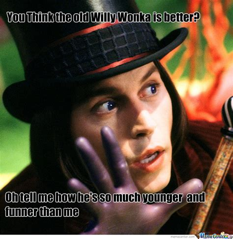 Charlie And The Chocolate Factory Memes - willy wonka by udi133 meme center