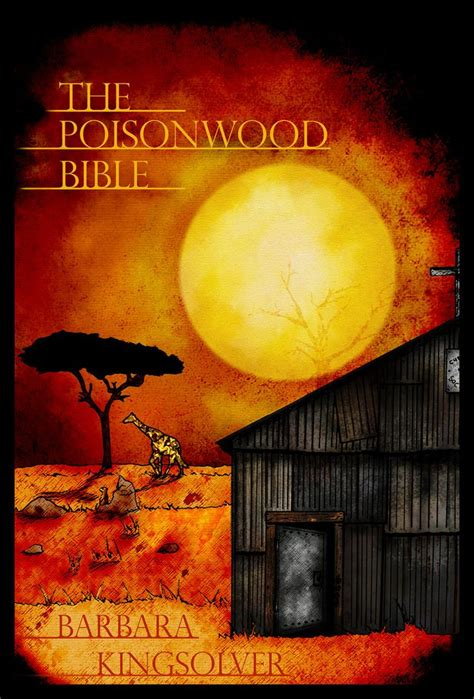 the poisonwood bible poisonwood bible barbara kingsolver books i read or still have to