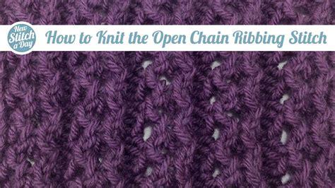 The Open Chain Ribbing Stitch Knitting Stitch 112 | the open chain ribbing stitch knitting stitch 112
