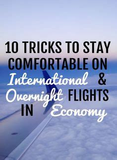 how to be comfortable on long flights 1000 ideas about long flights on pinterest travel