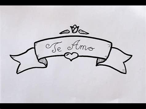 imagenes de amor para dibujar te amo c 243 mo dibujar letrero con te amo dibuja conmigo dibujos de