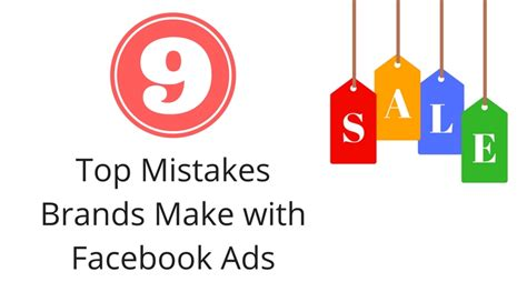 Top Ten Branding Mistakes To Top 9 Mistakes Brands Make When Using Ads Veloce