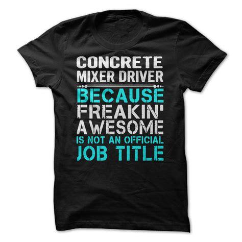 Concrete Lets T Shirt concrete mixer drivers t shirt hoodie occupation t shirts