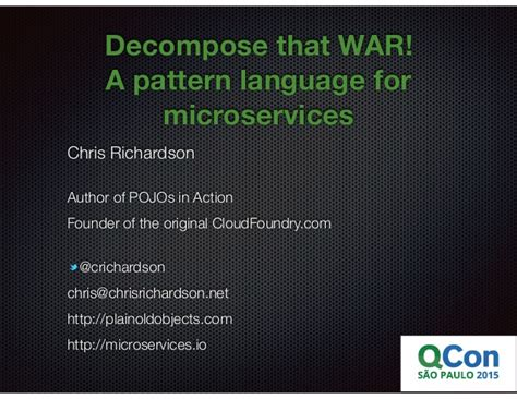 pattern language for microservices decompose that war a pattern language for microservices