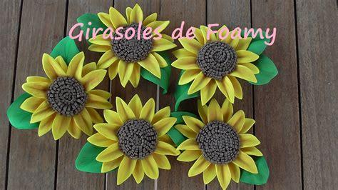 girasoles moldes de flores para hacer arreglos florales en c 243 mo hacer girasoles o flores de foamy goma eva youtube