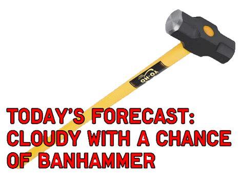 Ban Hammer Meme - silver hawk army