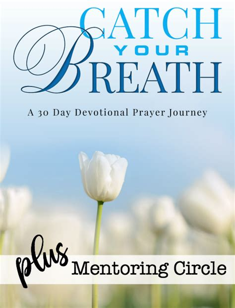 catch your breath 30 day devotional prayer journey plus