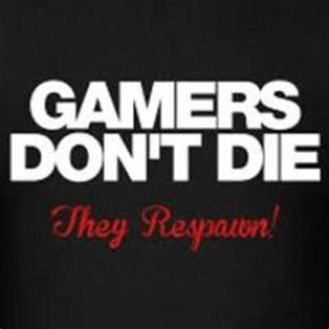 Gamers Quotes quotes vgquotez