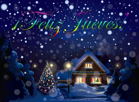 imagenes feliz jueves navidad im 225 gene experience postales con mensajes para todos los