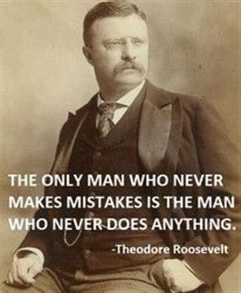 to mighty things the of theodore roosevelt big words books 25 best teddy roosevelt quotes ideas on
