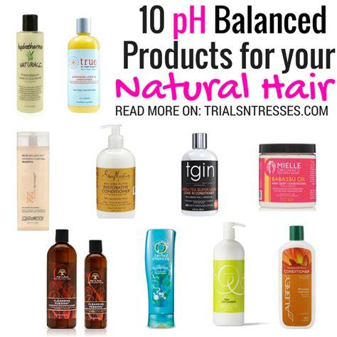 shoos ph balanced black hair 10 ph balanced products for your natural hair