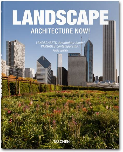 Landscape Architecture Now Landscape Architecture Now Taschen Books Midi Format