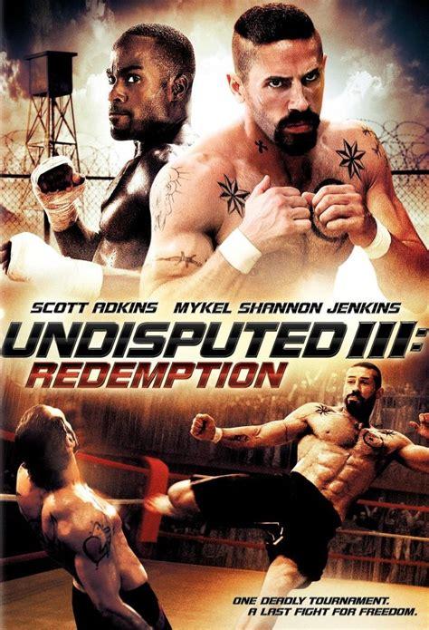 film gratis undisputed 3 undisputed iii redemption 2010