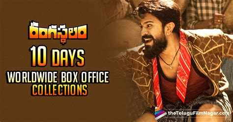 day box office rangasthalam 10 days worldwide box office collections