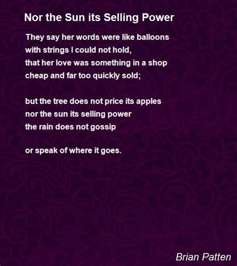 words brian patten nor the sun its selling power poem by brian patten poem