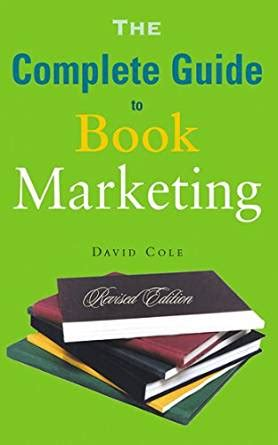 hegarty on advertising new edition books the complete guide to book marketing kindle edition by