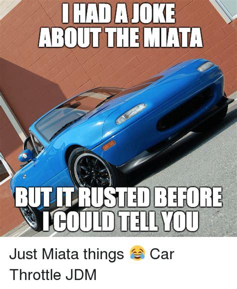Miata Meme - 25 best memes about miata miata memes