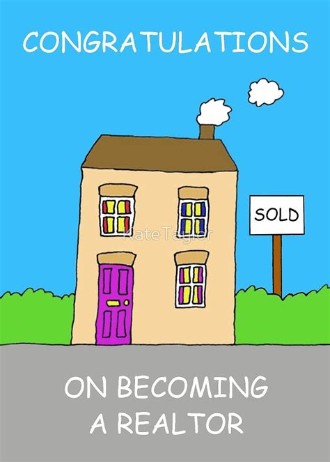 become a realtor quot congratulations on becoming a realtor quot by katetaylor