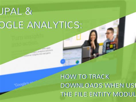 drupal theme entity drupal and google analytics how to track downloads when