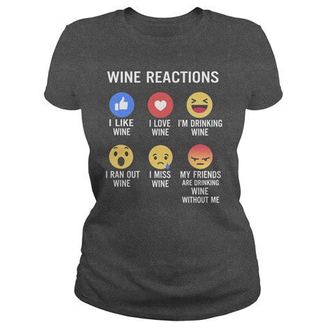 Tshirt Wine by Wine Reactions Tshirt