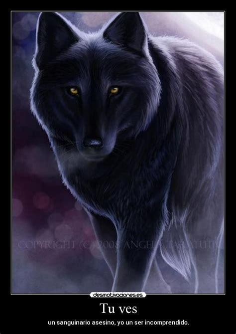 imagenes de negro lobo tu ves desmotivaciones