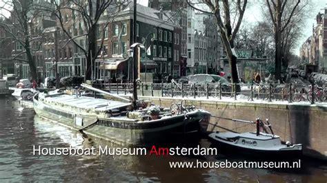 museum amsterdam youtube houseboat museum amsterdam youtube