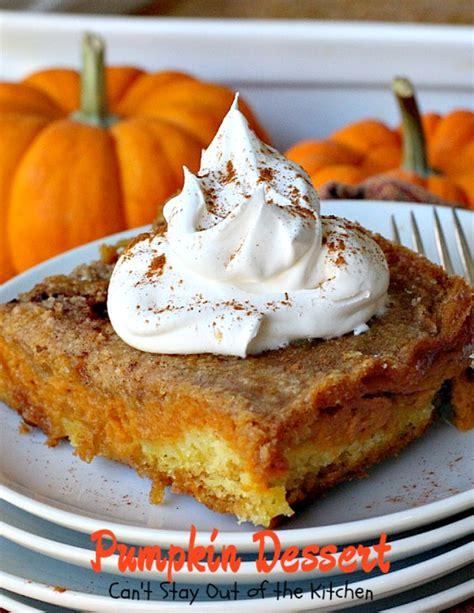 desserts pumpkin pumpkin dessert can t stay out of the kitchen