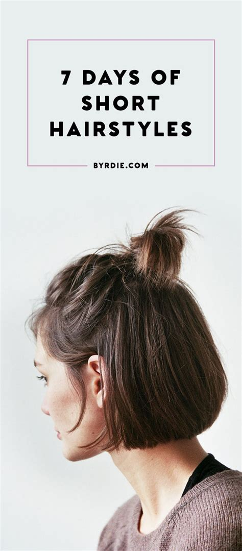easy hairstyles for everyday of the week 1000 ideas about short hair on pinterest short hair