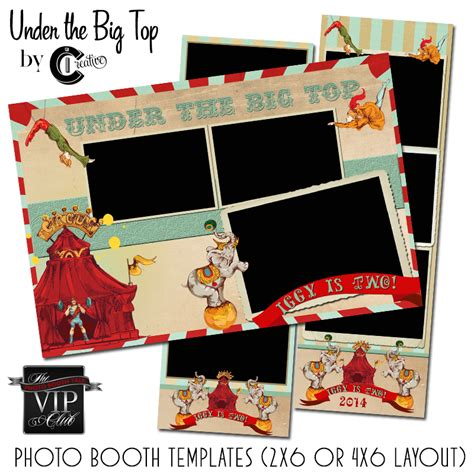 Under The Big Top By Ci Creative Photo Booth Talk 4x6 Photo Booth Templates