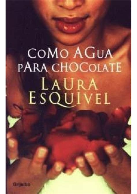 leer libro como agua para chocolate gratis descargar leer nos une quot como agua para chocolate quot