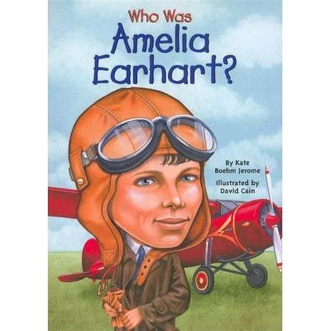 a picture book of amelia earhart who was amelia earhart by kate boehm jerome reviews