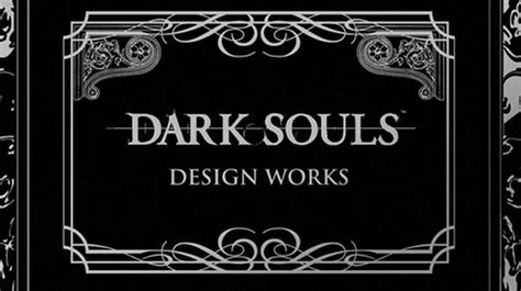 libro dark souls design works el libro de ilustraciones de dark souls llegar 225 a occidente