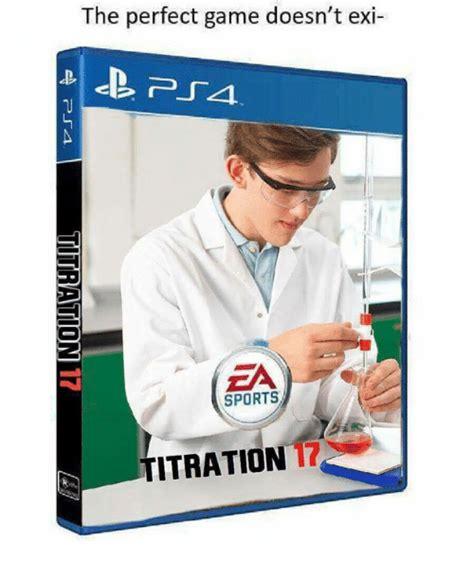 memes  titration titration memes