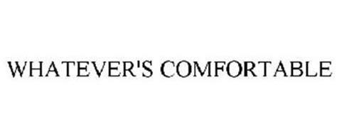 whatever s comfortable whatever s comfortable trademark of sazerac brands llc