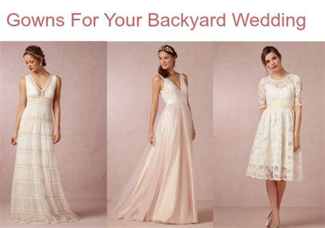 Find Me A Dress For A Wedding by Wedding Dresses For A Backyard Wedding Rustic Wedding Chic