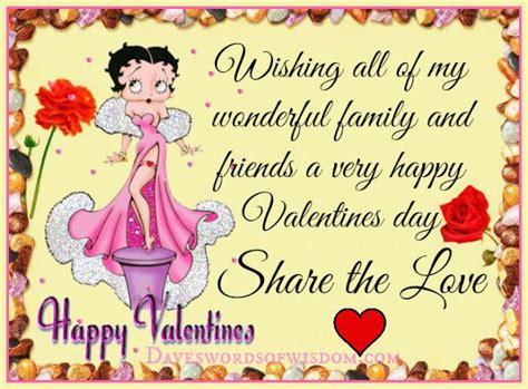 happy valentines day to friends and family wishing all my wonderful family and friends a happy