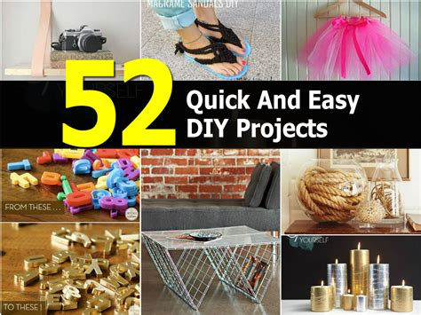 easy diy home projects 52 quick and easy diy projects